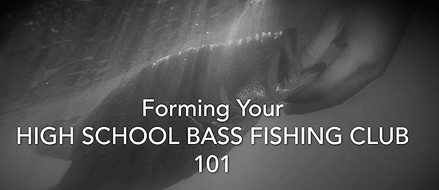 High School Bass Club 101
